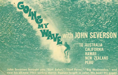John Severson Going My Wave Movie Postcard from 1962.  John Severson produced Surf Safari, Surf Fever and Big Wednesday.